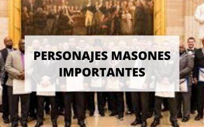 Conoce algunos masones que han pasado a la historia