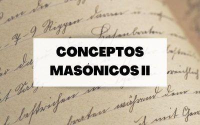 Conoce algunos términos del mundo de la masonería (Parte II)