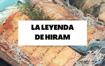 Descubre la leyenda de Hiram