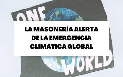 La Masonería Iberoamericana frente a la emergencia climática global