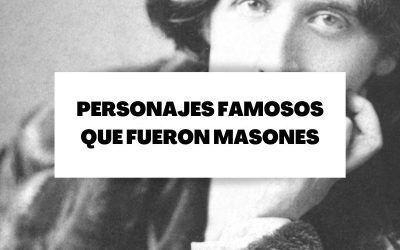 Personajes famosos de la historia que fueron masones